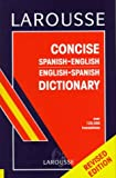 Larousse Concise Spanish-English, English-Spanish Dictionary, Larousse Staff, 2034204034