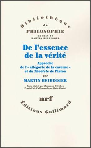 Livres De l'essence de la vérité : approche de l'allégorie de la caverne et du Théétète de Platon epub pdf