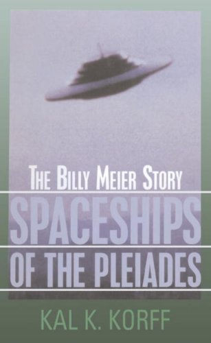 Spaceships of the Pleiades: The Billy Meier Story