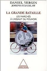La Grande Bataille: Les marchés à l'assaut du pouvoir (OJ.SC.HUMAINES) (French Edition) Paperback