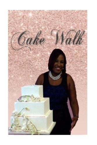 Read Online Cake Walk PDF