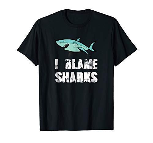 Funny I Blame Sharks Amputee