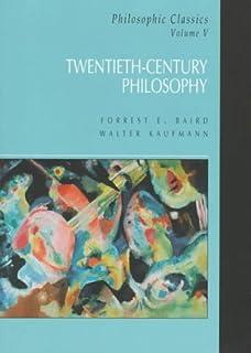 Amazon philosophic classics vol i ancient philosophy philosophic classics volume v twentieth century philosophy fandeluxe Images