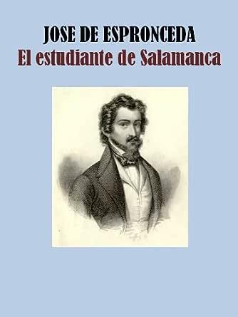 El Estudiante De Salamanca Ebook De Espronceda Jose Mx Tienda Kindle