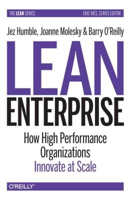 How High Performance Organizations Innovate at Scale Lean Enterprise (Hardback) - Common ebook