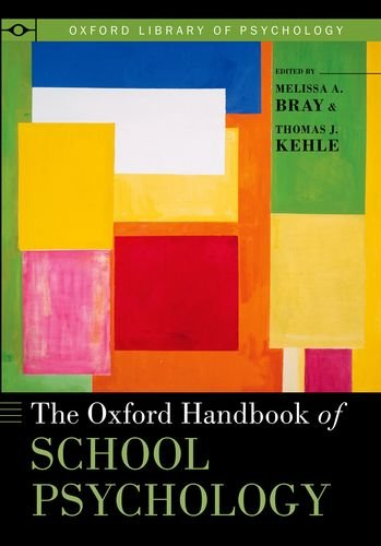 The Oxford Handbook of School Psychology (Oxford Library of Psychology)