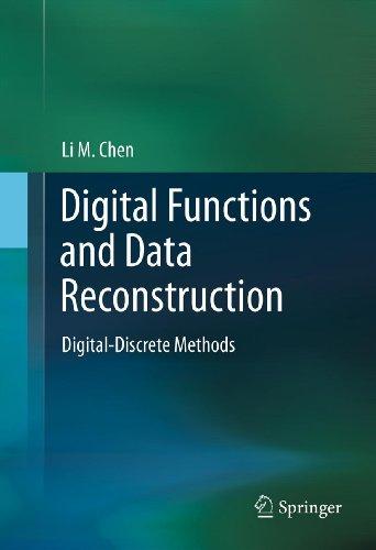 Download Digital Functions and Data Reconstruction: Digital-Discrete Methods Pdf