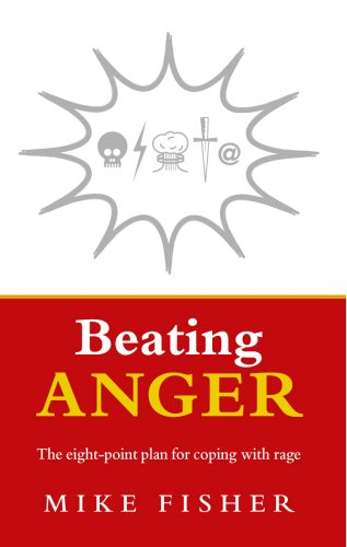 Beating Anger: The Eight-Point Plan for Coping with Rage PDF