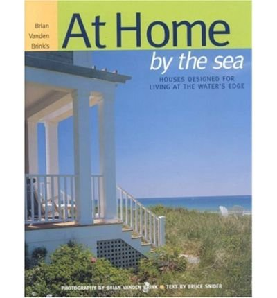 Read Online At Home by the Sea: Houses Designed for Living at the Water's Edge (Hardback) - Common ePub fb2 ebook