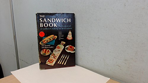 The Sandwich Book: The Modern art of Sandwich Making For All - Gaden State