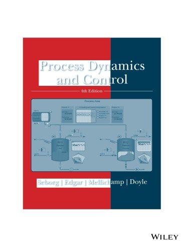 Process Control (Process Dynamics and Control, 4e)