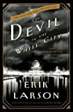 img - for Erik Larson: The Devil in the White City : Murder, Magic, and Madness at the Fair That Changed America (Hardcover); 2003 Edition book / textbook / text book