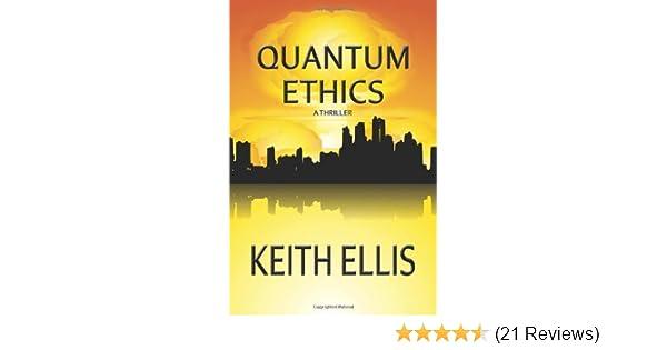 Amazon com: Quantum Ethics: A Thriller (9781419695315