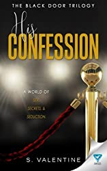 His Confession (The Black Door Trilogy) (Volume 1) by S. Valentine (2016-02-11)
