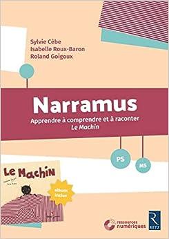 Narramus : Le Machin (+ album et CD-Rom)