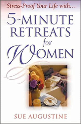 5-Minute Retreats for Women
