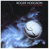 In the Eye of the Storm by Roger Hodgson (1988-09-06)