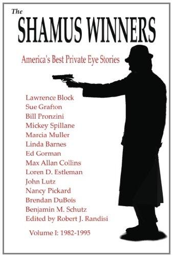 The Shamus Winners: America's Best Private Eye Stories: Volume I 1982-1995