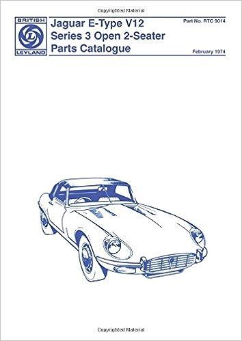 Superb Jaguar E Type V12 Series 3 Open 2 Seater Parts Catalogue (Official Parts  Catalogue): Brooklands Books Ltd: 9781869826840: Amazon.com: Books