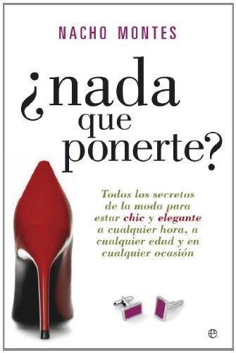 ¿Nada que ponerte? (Spanish Edition) by [Montes, Nacho]