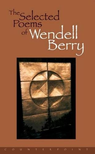 Cover of The Selected Poems of Wendell Berry