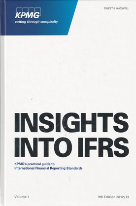 insights-into-ifrs-kpmgs-practical-guide-to-international-financial-reporting-standards