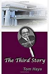 The Third Story ((316 East Boulevard)  (Volume 3)) Paperback