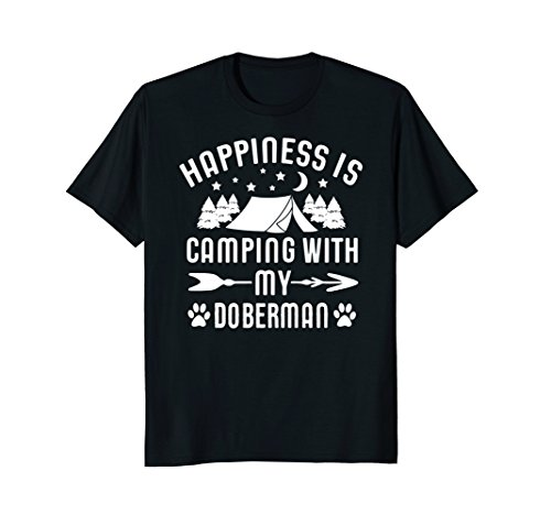 Happiness is Camping With My Doberman Funny Shirt