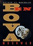 Moonwar, Ben Bova, 0380973030