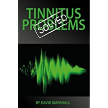 Tinnitus Problems Solved