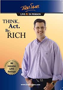 Think. Act. Be. RICH