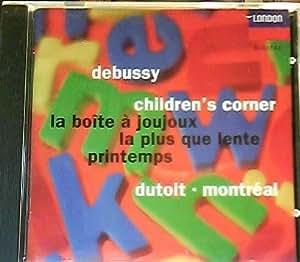 Debussy: Children's Corner / La Boite a Joujoux / La Plus Que Lente / Printemps