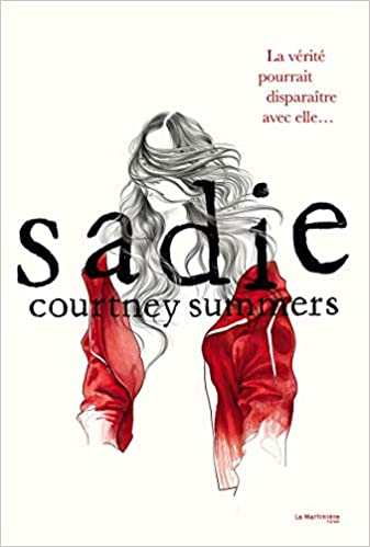 Sadie de Courtney Summers 41TCtnzt2aL._SX335_BO1,204,203,200_