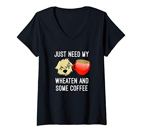 Womens Just Need My Wheaten And Some Coffee Mug SCWT Dog V-Neck - Terrier Wheaten Soft Mug Coated