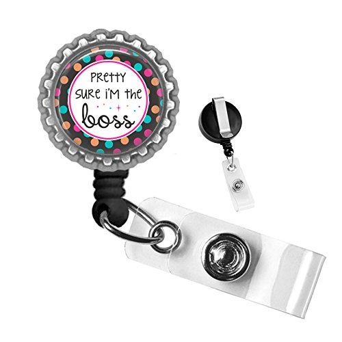 [Pretty Sure I'm The Boss Inspirational Silver Retractable Badge Reel ID Tag Holder by Geek Badges] (70s Ladies Fashion)