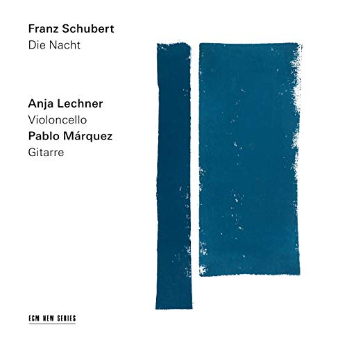 Schubert: Nacht und Träume, Op. 43 No. 2, D. 827 (Arr. for Cello and Guitar by Anja Lechner and Pablo Márquez)