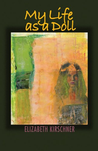 My Life as a Doll (The Autumn House Poetry Series) PDF