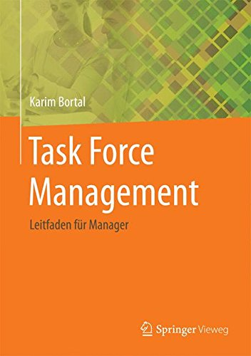 Task Force Management: Leitfaden für Manager (German Edition)