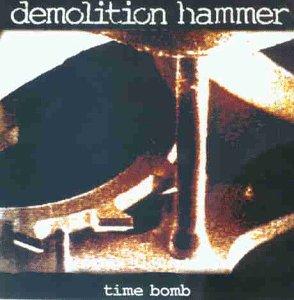 Demolition Hammer: Time Bomb (Audio CD)
