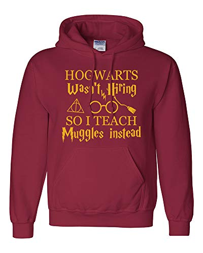 Harry Wardrobe Potter - Diagon Alley Customs ' Hogwarts Wasn't Hiring So I Teach Muggles Instead ' Funny Harry Potter Wizard Fandom Teacher T-Shirt Tee (Medium, Hoodie)