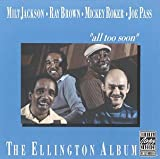 The Ellington Album: All Too Soon