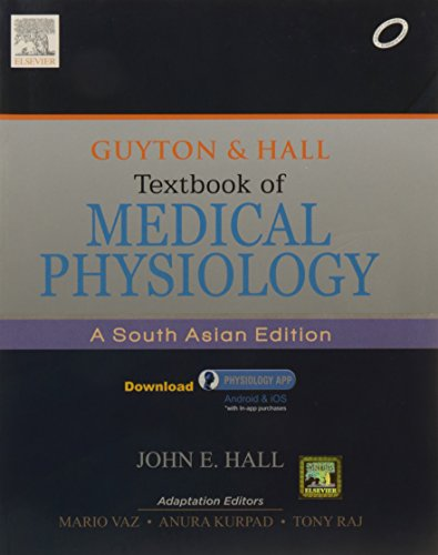Guyton & Hall Textbook of Medical Physiology: A South Asian Edition
