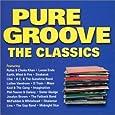 Pure Groove - The Classics