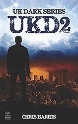 UKD2: UK Dark Series Book 2