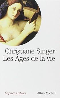 Les âges de la vie par Singer