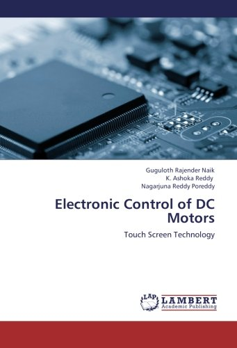 Electronic Control of DC Motors: Touch Screen Technology
