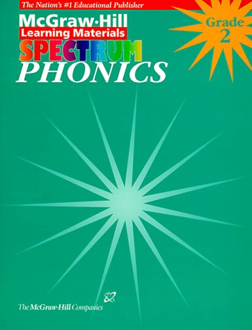 Phonics: Grade 2 (McGraw-Hill Learning Materials Spectrum)