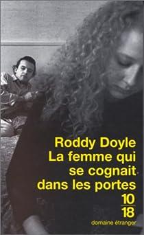 La Femme qui se cognait dans les portes par Doyle