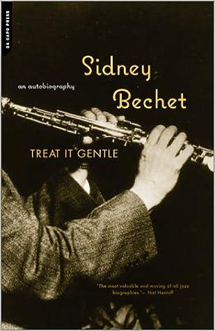 Treat It Gentle: An Autobiography (A Da Capo paperback)