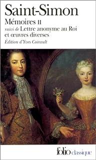 Mémoires : [2], Saint-Simon, Louis de Rouvroy (1675-1755)
